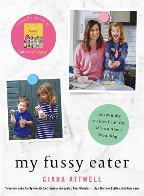 My Fussy Eater by Ciara Attwell