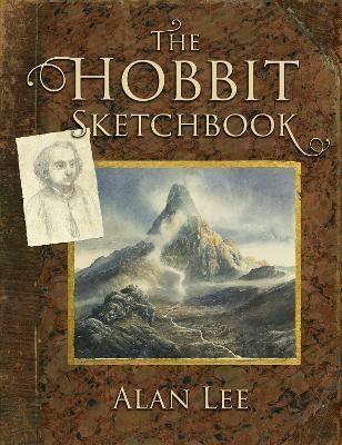 The Hobbit Sketchbook by Alan Lee