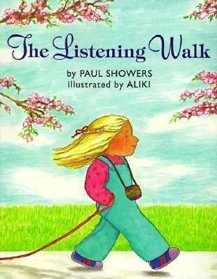 The Listening Walk by Paul Showers