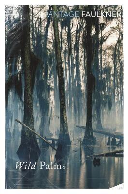 Wild Palms by William Faulkner