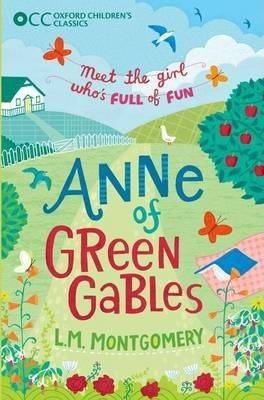 Image of Oxford Children's Classics: Anne of Green Gables by L. M. Montgomery