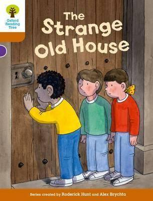 Oxford Reading Tree Biff, Chip and Kipper Stories Decode and Develop: Level 8: The Strange Old House by Roderick Hunt