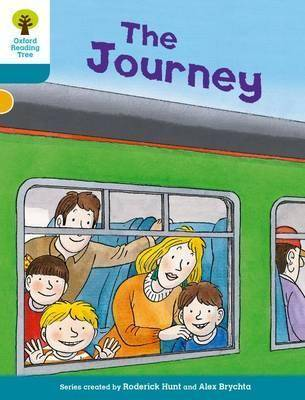 Oxford Reading Tree Biff, Chip and Kipper Stories Decode and Develop: Level 9: The Journey by Roderick Hunt