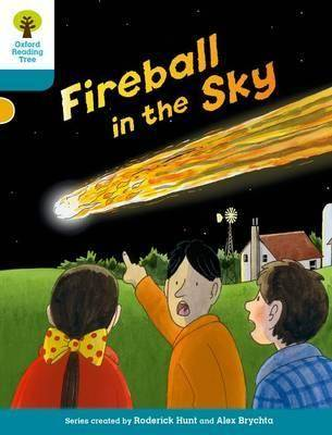 Oxford Reading Tree Biff, Chip and Kipper Stories Decode and Develop: Level 9: Fireball in the Sky by Roderick Hunt