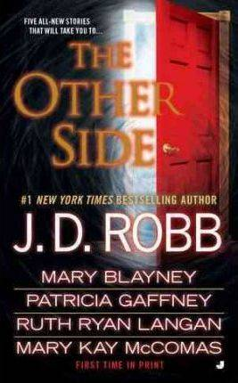 The Other Side by J D Robb