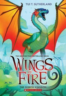 Wings of Fire #3: Hidden Kingdom by Tui Sutherland