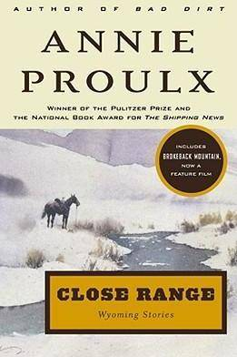 Close Range by Annie Proulx