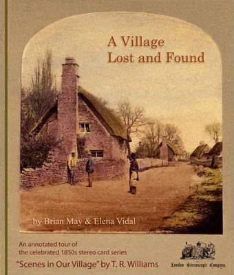 A Village Lost and Found by Brian May