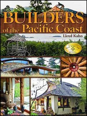 Builders of the Pacific Coast by Lloyd Kahn