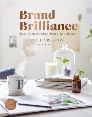 Brand Brilliance by Fiona Humberstone