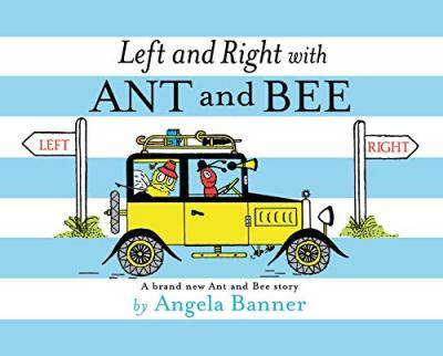 Left and Right with Ant and Bee by Angela Banner