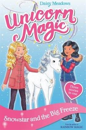 Unicorn Magic: Snowstar and the Big Freeze by Daisy Meadows