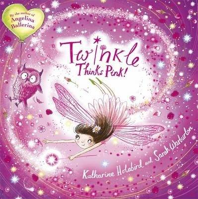 Twinkle Thinks Pink by Katharine Holabird