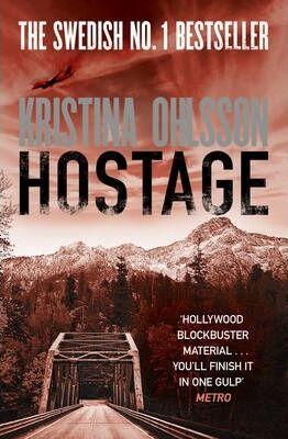 Hostage by Kristina Ohlsson