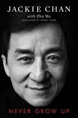 Image of Never Grow Up by Jackie Chan