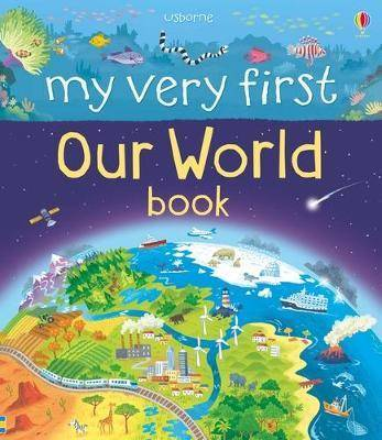 My Very First Book of Our World by Matthew Oldham