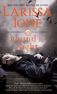 Image of Bound by Night by Larissa Ione