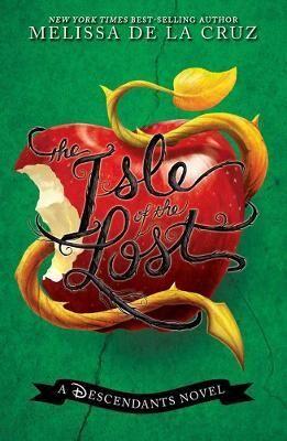 Image of Isle Of The Lost, The: A Descendants Novel by Melissa de La Cruz