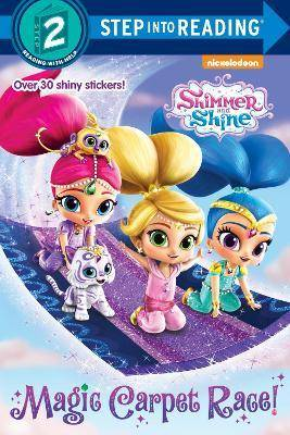 Magic Carpet Race! (Shimmer and Shine) by Delphine Finnegan