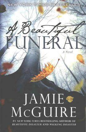 A Beautiful Funeral by Jamie Mcguire