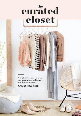 Curated Closet by Anuschka Rees