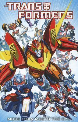 Transformers More Than Meets The Eye Volume 1 by James Roberts