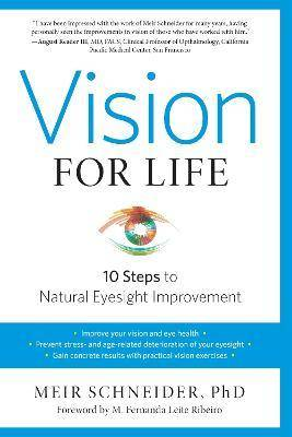 Vision For Life, Revised Edition by Meir Schneider