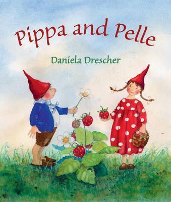 Pippa and Pelle by Daniela Drescher