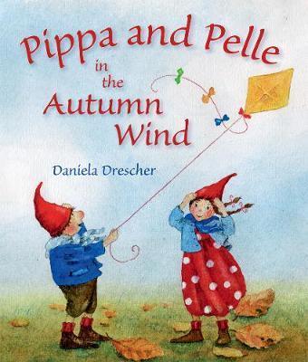 Pippa and Pelle in the Autumn Wind by Daniela Drescher
