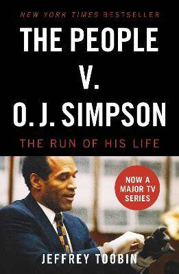 Image of The People V. O.J. Simpson by Jeffrey Toobin