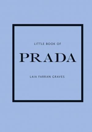 Little Book of Prada by Laia Farran Graves