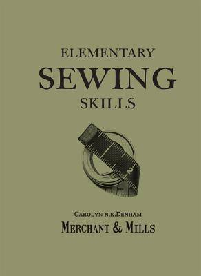 Image of Elementary Sewing Skills by Carolyn Denham