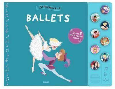 My First Music Book: My First Ballet by Christelle Galloux