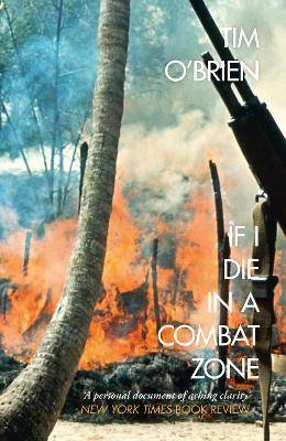 If I Die in a Combat Zone by Tim O