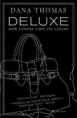 Deluxe by Dana Thomas