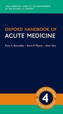 Oxford Handbook of Acute Medicine by Punit Ramrakha