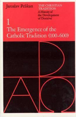 The Christian Tradition: A History of the by Jaroslav Pelikan