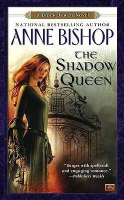 Image of The Shadow Queen by Anne Bishop