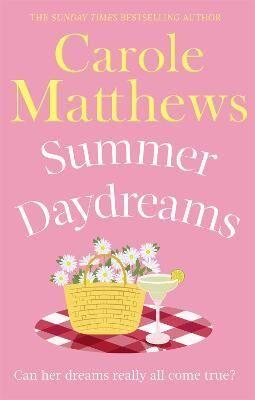 Summer Daydreams by Carole Matthews