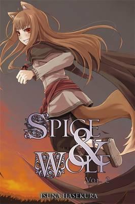 Image of Spice and Wolf, Vol. 2 (light novel) by Isuna Hasekura