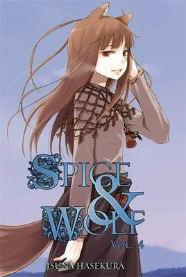 Image of Spice and Wolf, Vol. 4 (light novel) by Isuna Hasekura