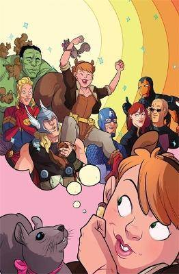 Unbeatable Squirrel Girl, The Volume 1: Squirrel Power by Ryan North