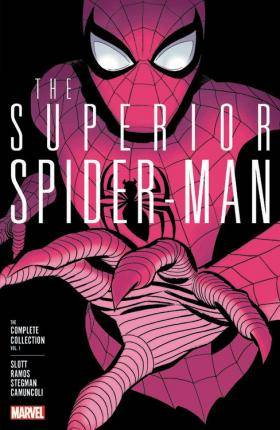Superior Spider-man: The Complete Collection Vol. 1 by Dan Slott