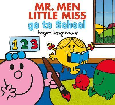 Mr. Men go to School by Adam Hargreaves