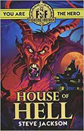 Fighting Fantasy: House of Hell by Steve Jackson