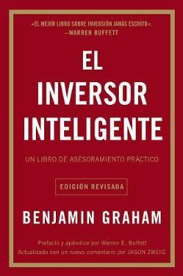 El Inversor Inteligente by Benjamin Graham