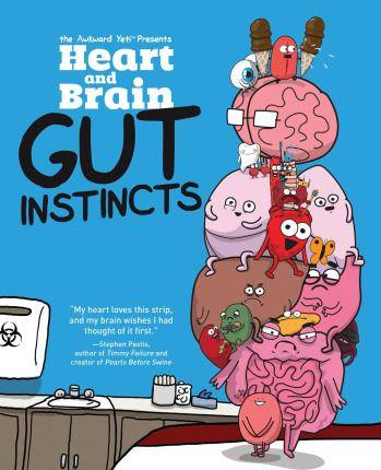 Heart and Brain: Gut Instincts by The Awkward Yeti