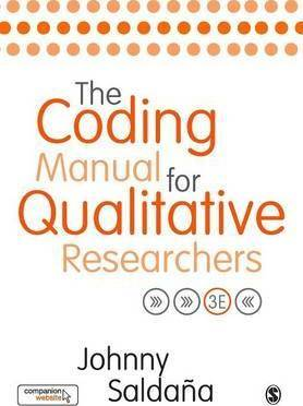 The Coding Manual for Qualitative Researchers by Johnny Saldana