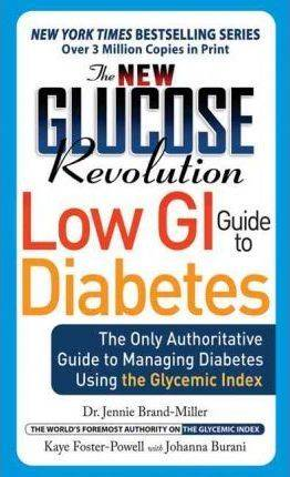 The New Glucose Revolution Low GI Guide to by Dr. Jennie Brand-Miller
