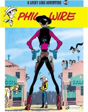 Lucky Luke: Phil Wire v. 40 by